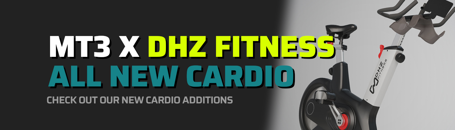 MT3 x DHZ Fitness All New Cardio - Check Out Our New Cardio Additions